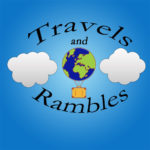 Travels and Rambles